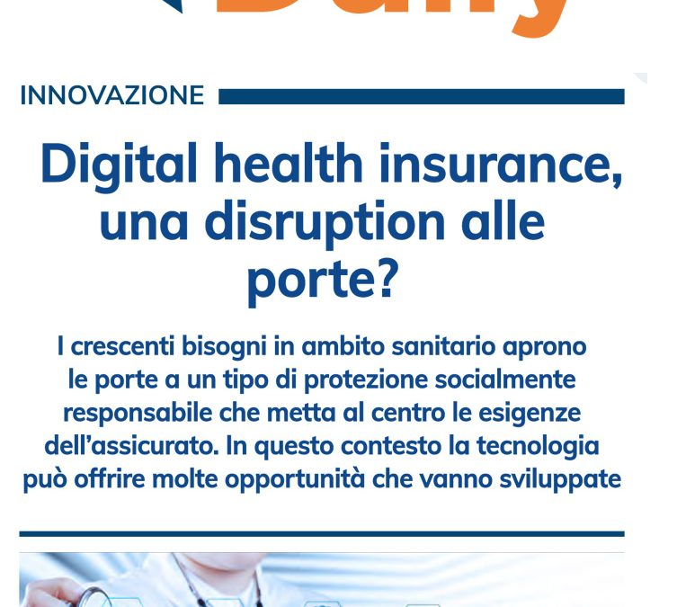 Insurance Daily – Digital Health Insurance, una disruption alle porte?