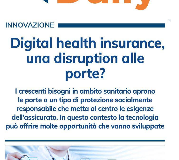 Insurance Daily – Digital Health Insurance, una disruption alle porte?